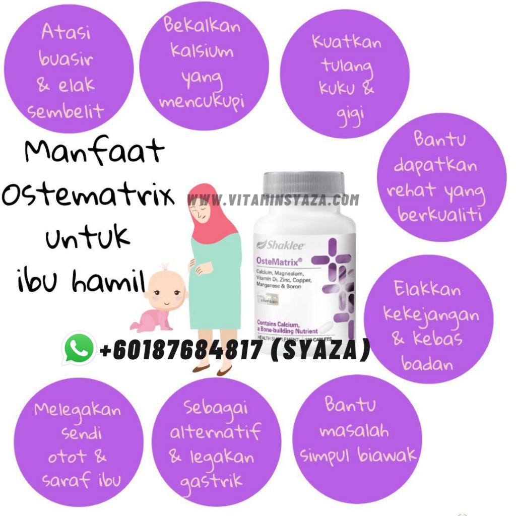 fungsi manfaat ostematrix Set Hamil Shaklee untuk ibu mengandung