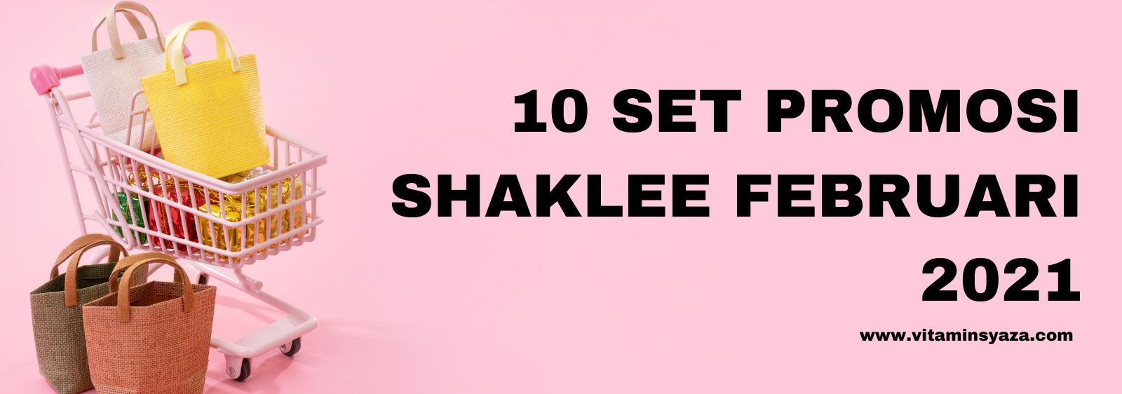 promosi shaklee februari 2021